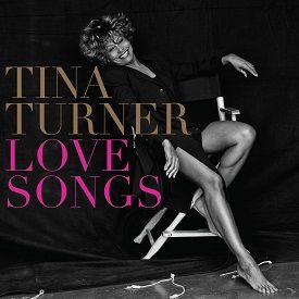 Tina Turner - Love Songs - 2014
